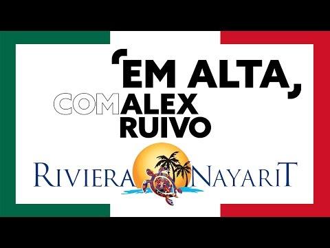 Em Alta | Especial da Riviera Nayarit, no México