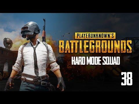 Hard Mode Squad   PUBG #38 - 09.13.