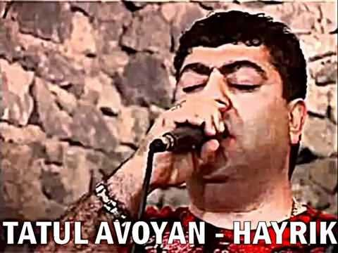 TATUL AVOYAN   HAYRIK