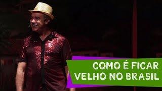 Como é ficar velho no Brasil - Nilton Pinto e Tom Carvalho - A Dupla do Riso