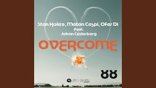 Overcome (Original Club Version) feat. Johan Cederberg