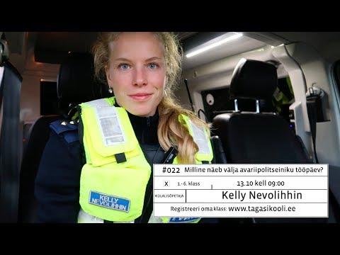 #022 Kelly Nevolihhin: Milline näeb välja avariipolitseiniku tööpäev?