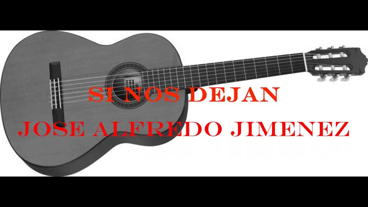 Acordes De Guitarra Pdf Jos Alfredo Jimnez Si Nos Dejan Youtube