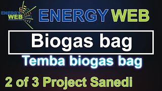 BIOGAS BAG - TEMBA Biogas Part 2
