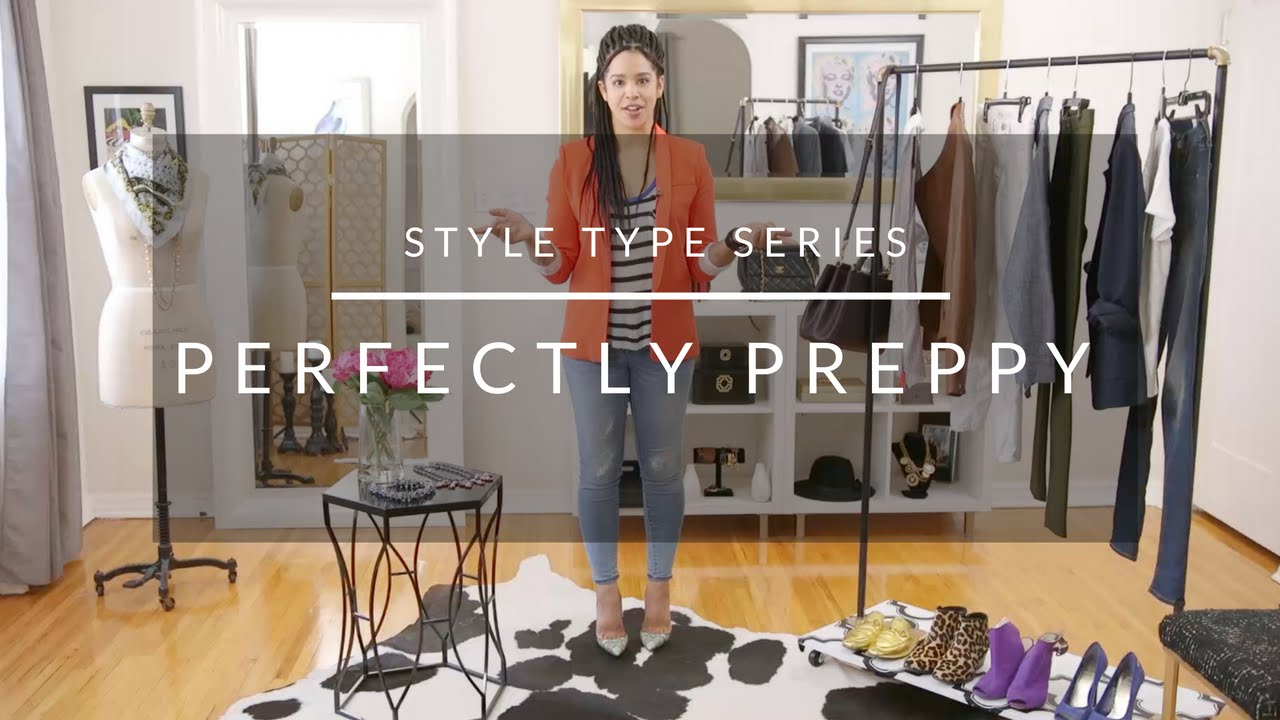 style type series perfectly preppy youtube