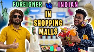 Foreigner vs Indian in Shopping Malls | Funcho