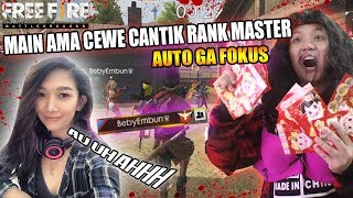 Download Video CEWE CANTIK RANKED MASTER AUTO DESAH ( ngakak online - Garena Free Fire MP3 3GP MP4