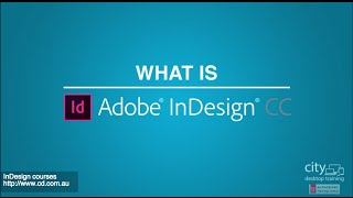 What is Adobe InDesign? A quick overview