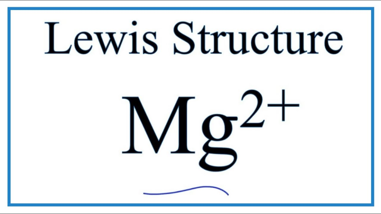 how to draw the mg2 lewis dot structure  [ 1280 x 720 Pixel ]