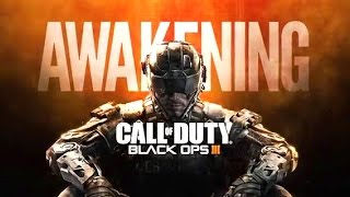 Call of Duty Black Ops III: Awakening — Играем первыми (HD) Дополнение Awakening!
