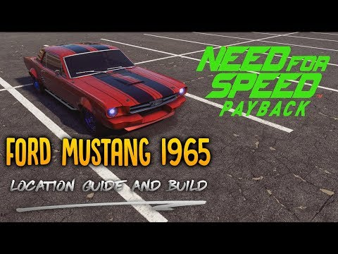 NFS Payback-  DERELICT GUIDE: Ford Mustang 1965 - Build & Drag (2018)