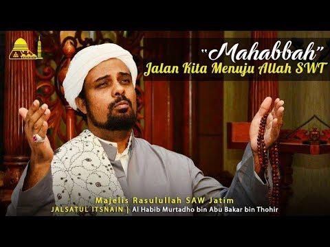 MAHABBAH ADALAH JALAN