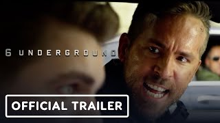 6 Underground - Official Trailer (2019) Ryan Reynolds