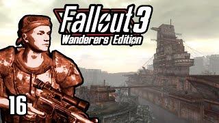 Fallout 3 Wanderers Edition - Rivet City Voyage - Part 16