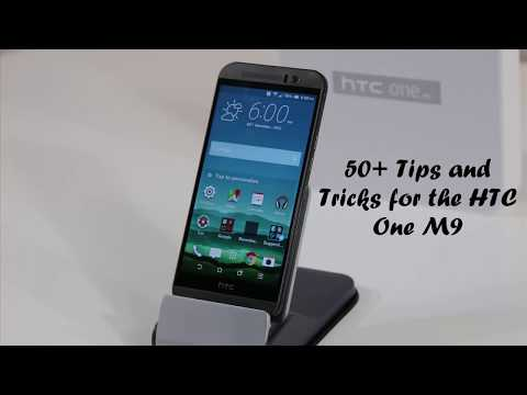 HTC One M9: 50+ Tips and Tricks