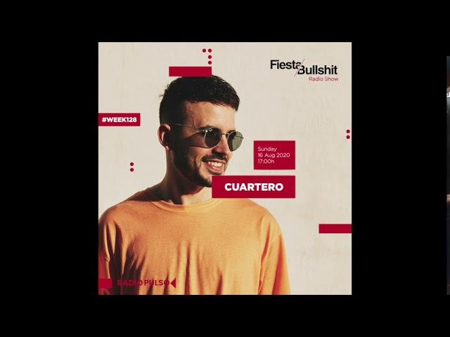 Cuartero @ Fiesta&Bullshit Radioshow - 16th August 2020