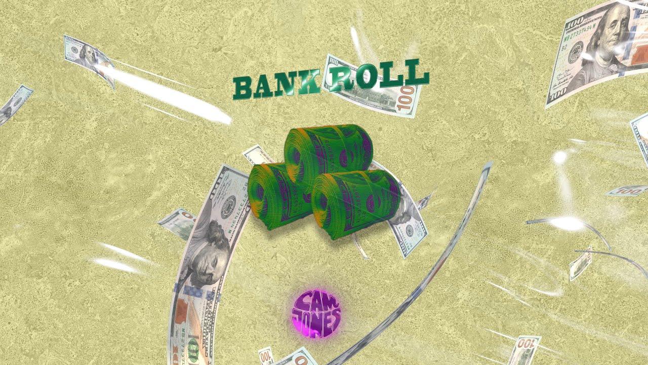 New Song: Cam Jones - Bank Roll