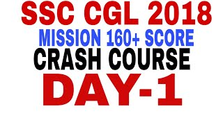 DAY-1 MISSION 160+ CRASH COURSE SSC CGL 2018