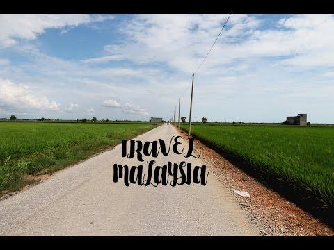 Travel Malaysia: West Coast Malaysia  Road Trip 2016