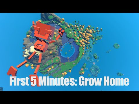 Grow Home: First 5 Minutes  