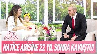 Hatice ağabeyi Kerem'e 22 yıl sonra kavuştu! - Esra Erol'da 26 Eylül 2017