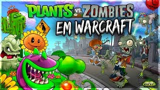 DESAFIO Plants VS Zombies em Warcraft | WoW Guia Iniciantes