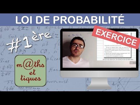 Exercice Determiner Une Loi De Probabilite D Une Variable Aleatoire Premiere Youtube
