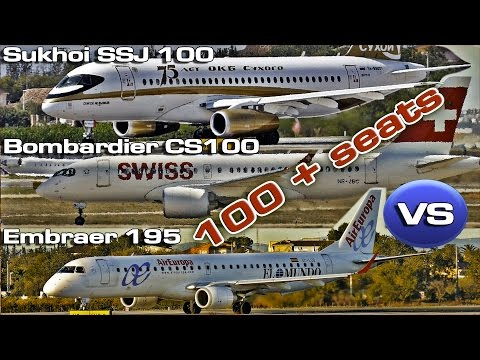Bombardier CS100 vs Sukhoi SSJ100 vs Embraer ERJ 195