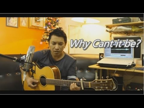 Why Can't it Be- Kaye Cal (Rannie Raymundo) Cover