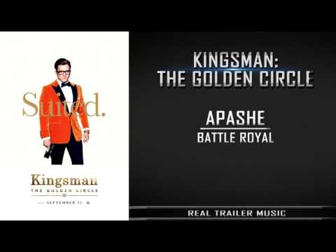 Kingsman 2: The Golden Circle Trailer #2 Music | Apashe - Battle Royal