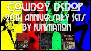 Anime News | CowBoy Bebop 20th Anniversary | New Collectors Edition Sets By FUNimation (2018)