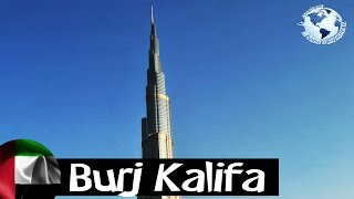 Burj Kalifa, el edificio más alto del mundo - The World's Tallest Building. Dubai 2012