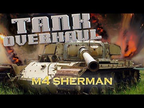 Tank Overhaul - Episode 3 - M4 Sherman - 4070