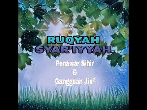 RUQYAH SYAR'IYYAH SELAMA 3 JAM
