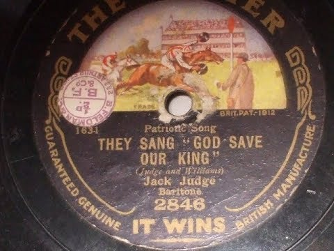 """They Sang ""God Save Our King"" Great War Song Jack Judge The Winner 2846"