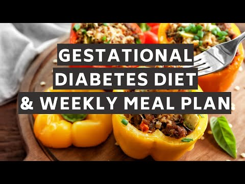 Gestational Diabetes Diet and Weekly Meal Plan (An alternative diet for better blood sugars)