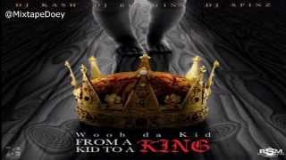 Wooh Da Kid - From A Kid To A King ( Full Mixtape ) (+ Download Link )