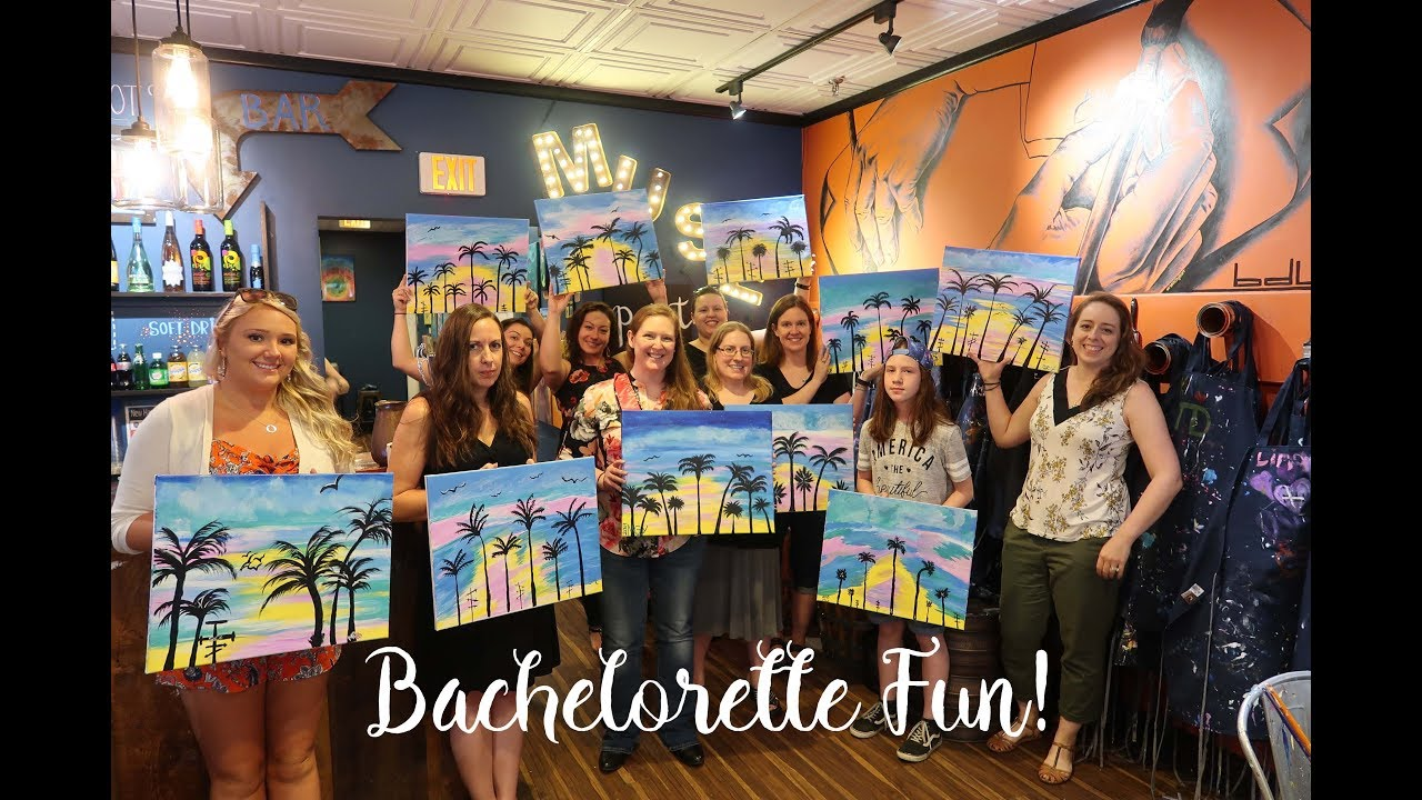 Melissa's Bachelorette Party | MUSE Paint Bar - YouTube