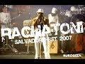 Raghatoni  -  DVD Salvador Fest 2007