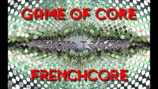PSYCHO - TRACKS : GAME OF CORE ( FRENCHCORE )