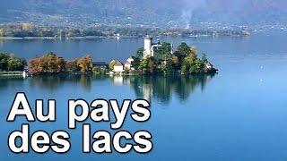 Au pays des lacs