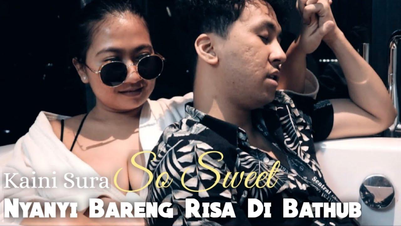 SOSWEET!!! KAINI SURA NYANYI BARENG RISA DI BATHUB | LAGU RINDU COVER