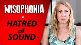 HATRED OF SOUND!  Misophonia with Kati Morton