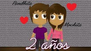Regalo para mi novio Animación ♥Segundo Aniversario♥ Pandhita y Mochita