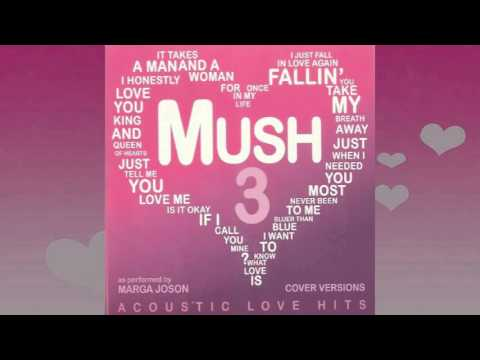 Mush 3 Acoustic Love Hits
