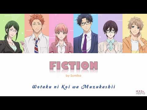 「Sumika」FICTION (ヲタクに恋は難しい OP) Lyrics Kan|Rom|Eng