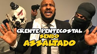 PENTECOSTAL SENDO ASSALTADO | Tô Solto