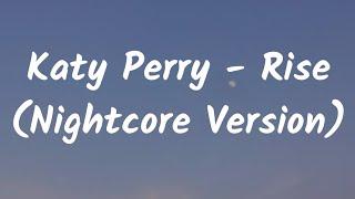 Gambar cover Nightcore - Rise || Katy Perry || ( Lirik Dan Terjemahan Indonesia )