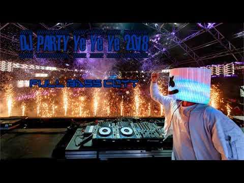 DJ PARTY Ye Ye Ye Remix - FULL BASS COYY 2018 || K-BeatMiX
