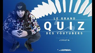 LE GRAND QUIZ DES YOUTUBERS !